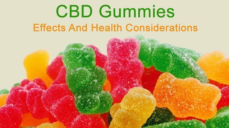 CBD Gummies effects and Usage